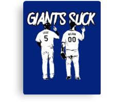 Giants Suck! Canvas Print