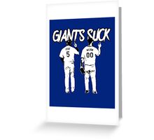 Giants Suck! Greeting Card