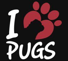 I Love Pugs by 2E1K