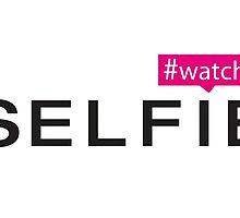 #Watch Selfie by Paige Defelice
