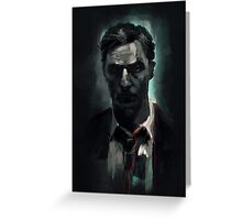 Rust Cohle Greeting Card