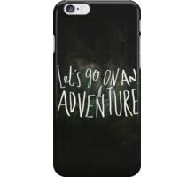 Let's Go on an Adventure iPhone Case/Skin