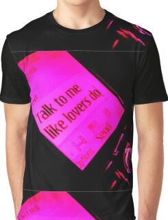 Talk To Me Like Lovers Do Graphic T-Shirt