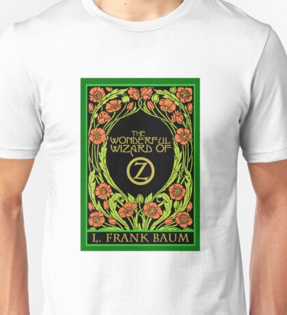 The Wonderful Wizard of Oz Unisex T-Shirt