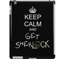 Keep calm and get sherlock iPad Case/Skin