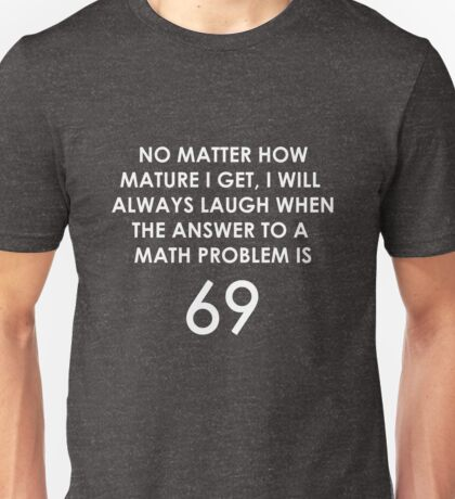 Humor Funny Math Shirt English Quotes Numbers Unisex T-Shirt