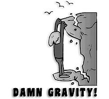 Rock Climbing Damn Gravity Photographic Print