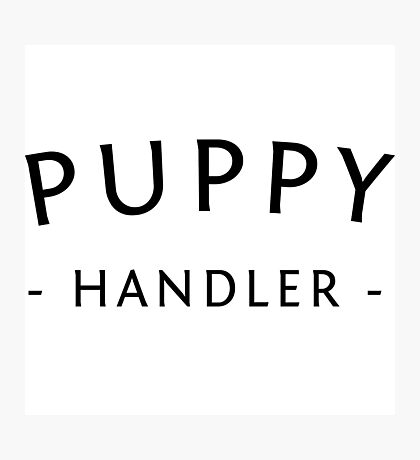 Puppy Handler Photographic Print