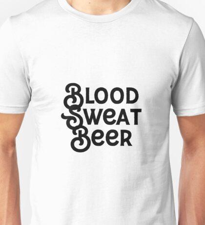 Blood sweat beer Unisex T-Shirt