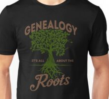 Genealogy! It's All About The Roots Unisex T-Shirt