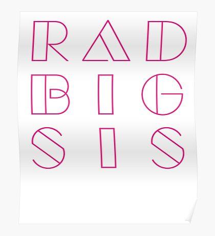Rad Radical Retro Hipster style Big Sister SIS Family graphic Tee Shirt  Poster