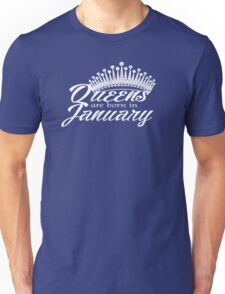 Queens are born in January apparel & Collectibles   Unisex T-Shirt