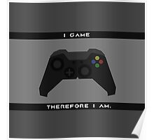 I Game Therefore I Am Poster