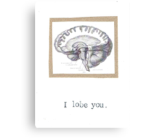 I Lobe You Canvas Print