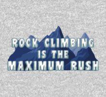 Rock Climbing Is The Maximum Rush One Piece - Long Sleeve