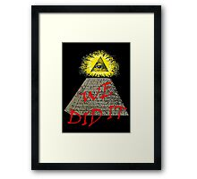 we did it (illuminati) Framed Print