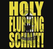 Holy Flurking Schnit! by Technohippy