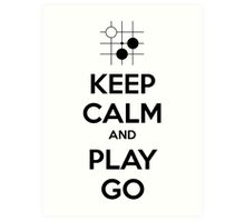 Keep Calm and Play Go Art Print