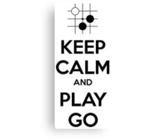 Keep Calm and Play Go Canvas Print