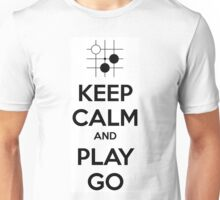 Keep Calm and Play Go Unisex T-Shirt