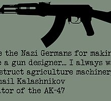 A quote from Mikhail Kalashnikov by NCRRanger34