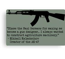 A quote from Mikhail Kalashnikov Canvas Print