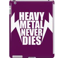 Heavy Metal Never Dies iPad Case/Skin