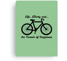 Life, Liberty and the Pursuit of Happiness Canvas Print