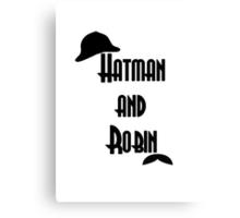 Hatman and Robin - Sherlock Canvas Print