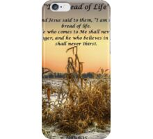 The Bread Of Life iPhone Case/Skin