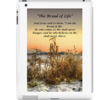 The Bread Of Life iPad Case/Skin