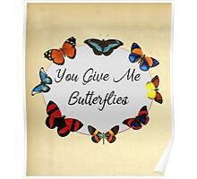 You Give Me Butterflies 2 Poster