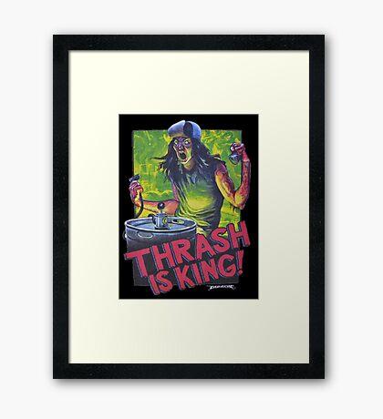 Thrash Metal: Thrash is King! Framed Print