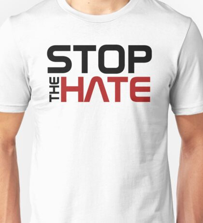 Stop the Hate Unisex T-Shirt