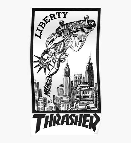 Thrasher - Liberty Poster
