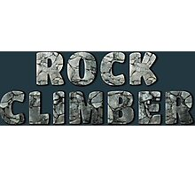 Rock Climber Photographic Print