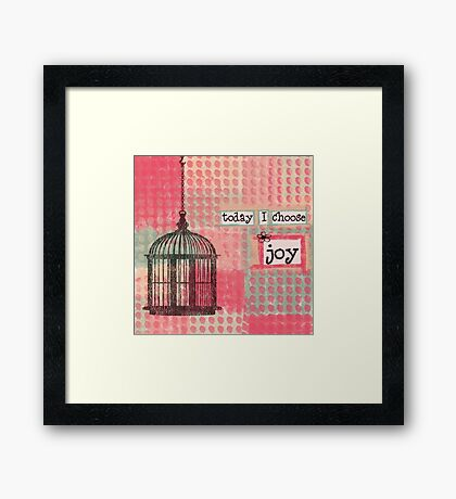 Choose Joy Framed Print