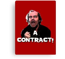 A CONTRACT! The Shining Canvas Print