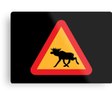Caution Moose Sign Metal Print