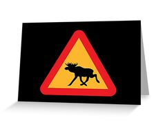 Caution Moose Sign Greeting Card