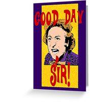 Good Day, Sir! Willy Wonka Greeting Card