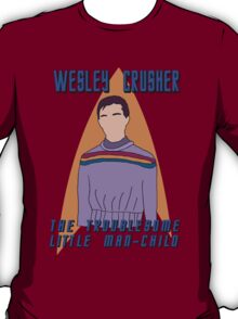 Wesley Crusher - Troublesome Man-child - Star Trek the Next Generation T-Shirt