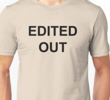 Edited Out – CBB, James Cosmo Unisex T-Shirt