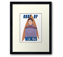 "Wesley Crusher - ""Shut Up Wesley"" - Star Trek the Next Generation Framed Print"