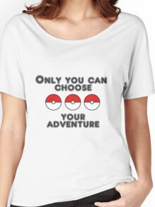 Choose your Adventure Women's Relaxed Fit T-Shirt