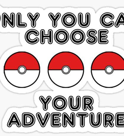 Choose your Adventure Sticker