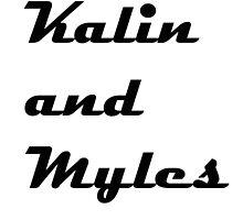 Kalin and Myles by AwkwardFangirls