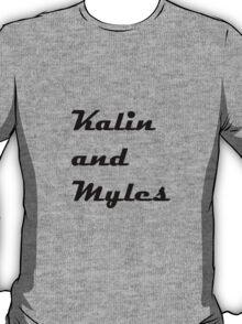 Kalin and Myles T-Shirt