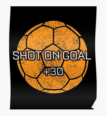 Rocket Leaugue Video Game Shot On Goal +30 Funny Gifts Poster