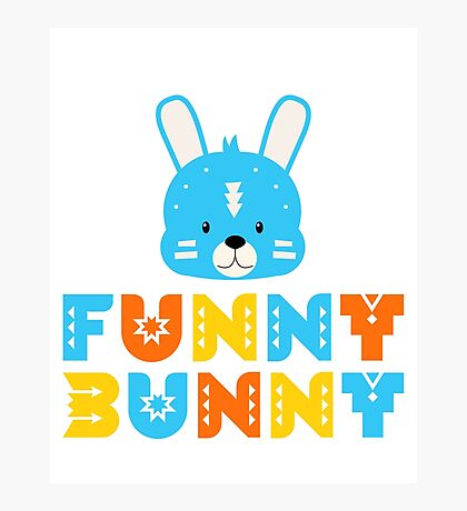 Funny Bunny Photographic Print